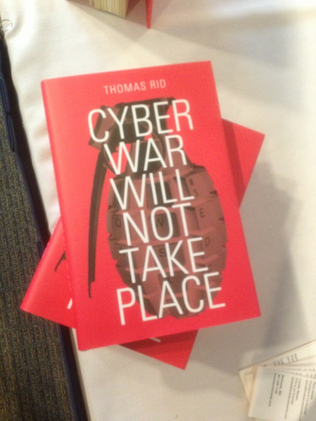 King's College London scholar Thomas Rid argues in his new book that cyberwar has not  happened and never will.